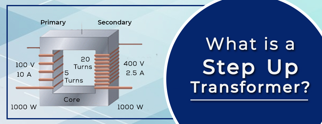 what-is--step-up-transformer