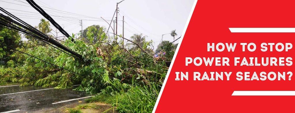 Power-Failures-in-rainy-season-blog